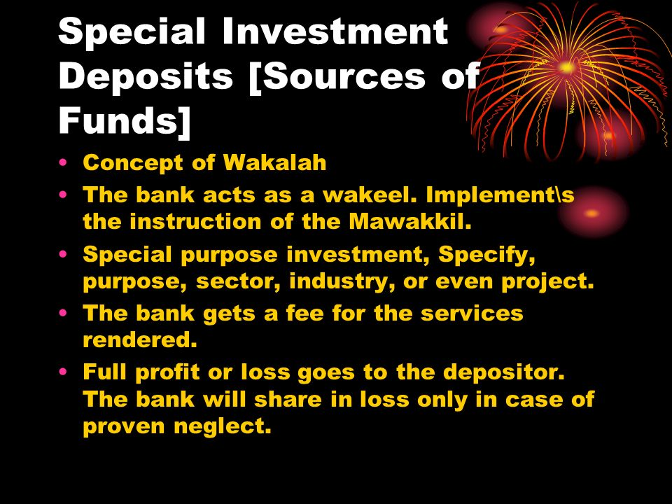 Special Investment Deposits [Sources of Funds]